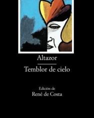 Vicente Huidobro: Altazor Temblor de Cielo