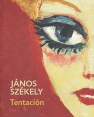 Székely János: Tentación (Kísértés spanyol nyelven)