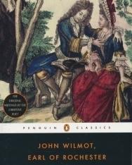 John Wilmot, Earl of Rochester: Selected Works