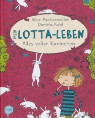 Alice Pantermüller: Mein Lotta-Leben 1. -  Alles voller Kaninchen