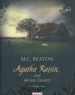 M.C. Beaton: Agatha Raisin und der tote Tierarzt