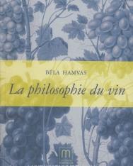 Hamvas Béla: Philosophie du Vin  (A bor filozófiája francia nyelven)