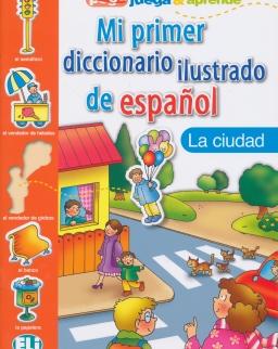ELI Mi primer diccionario ilustrado de espanol - La ciudad