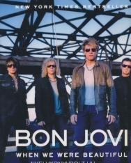 Bon Jovi: When We Were Beautiful