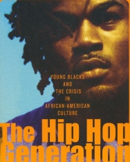 Bakari Kitwana: The Hip Hop Generation - Young Blacks and the Crisis in African American Culture