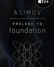 Isaac Asimov: Prelude to Foundation