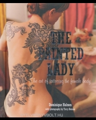 The Painted Lady - The art of tattooing the female body