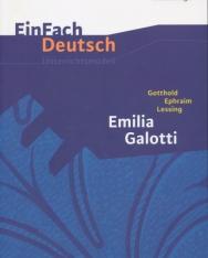 EinFach Deutsch Unterrichtsmodelle: Gotthold Ephraim Lessing: Emilia Galotti