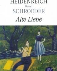 Elke Heidenreich: Alte Liebe