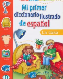 ELI Mi primer diccionario ilustrado de espanol - La casa