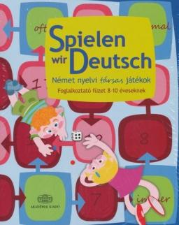 Spielen wir Deutsch - Német nyelvi társas játékok - Foglalkoztató füzet 8-10 éveseknek