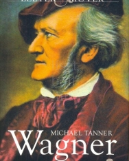 Michael Tanner: Wagner