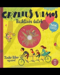 Gryllus Vilmos: Biciklizős dalok + CD