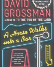 David Grossman: A Horse Walks Into a Bar