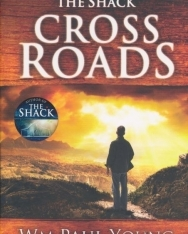William P. Young: The Cross Roads