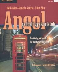 Angol Szóbeli Gyakorlatok - Érettségizőknek és Nyelvvizsgázóknak