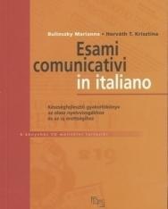 Esami communicativi in italiano - Készségfejlesztő gyakorlókönyv az olasz nyelvvizsgákhoz + CD