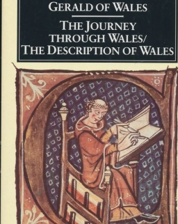 Gerald of Wales : The Journey Through Wales and The Description of Wales