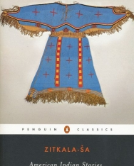 Zitkala-Sa: American Indian Stories, Legends, and Other Writings
