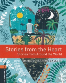 Stories from the Heart Factfiles -Oxford Bookworms Library level 2