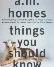 A. M. Homes: Things You Should Know