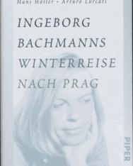 Hans Höller: Ingeborg Bachmanns Winterreise nach Prag