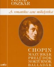 Frank Oszkár: Chopin (a romantikus zene műhelytitkai)