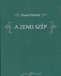 Eduard Hanslick: A zenei szép