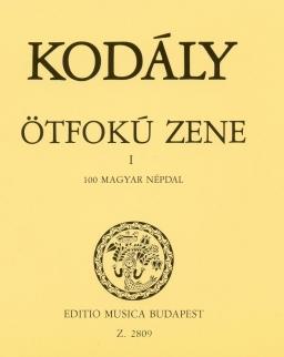 Kodály Zoltán: Ötfokú zene 1. - 100 magyar népdal