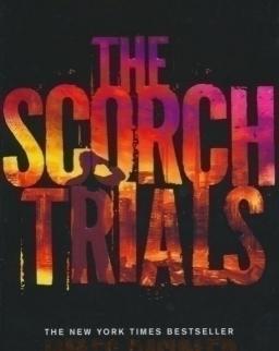 James Dashner: Scorch Trials (Maze Runner Book 2)