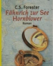 Cecil S. Forester: Fähnrich zur See Hornblower