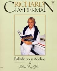 Richard Clayderman: Ballade pour Adeline és más nagy slágerek - zongora