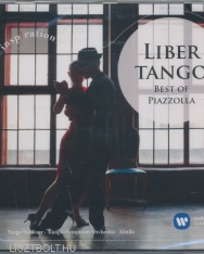 Astor Piazzolla: Libertango - Best of Piazzolla