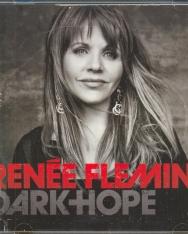 Renée Fleming: Dark Hope