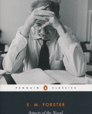 E. M. Forster: Aspects of the Novel