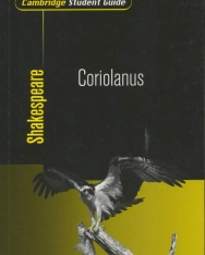 Cambridge Student Guide to Shakespeare Coriolanus