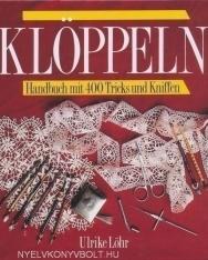 Klöppeln: Handbuch mit 400 Tricks und Kniffen