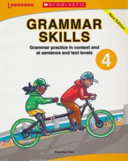 Grammar Skills 4 - Grammar Practice in Context and at Sentence and Text Levels