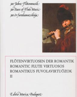 300 év fuvolamuzsikája - Romantikus fuvolavirtuózok 2.