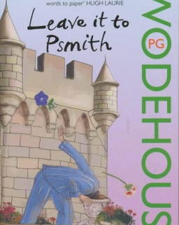 P. G. Wodehouse: Leave it to Psmith