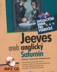 Pelham Grenville Wodehouse: Jeeves aneb anglický Saturnin dvojjazyčná kniha pro pokročilé + CD MP3