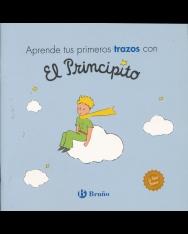 Aprende tus primeros trazos con El Principito (Castellano - A Partir De 3 Anos - Personajes - El Principito)