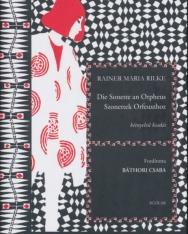Rainer Maria Rilke: Die Sonette an Orpheus (Szonettek Orfeuszhoz)