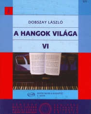 Dobszay László: A hangok világa 6.
