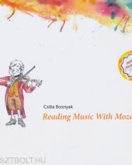 Bosnyák Csilla: Reading Music With Mozart 2.