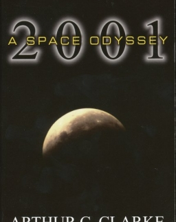 Arthur C. Clarke: 2001 - A Space Odyssey