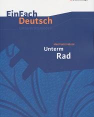 EinFach Deutsch Unterrichtsmodelle: Hermann Hesse: Unterm Rad