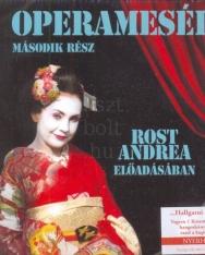 Operamesék 2.  - hangoskönyv Rost Andrea előadásában - 2 CD