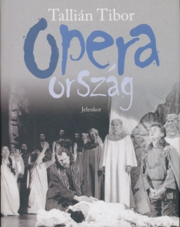 Tallián Tibor: Operaország
