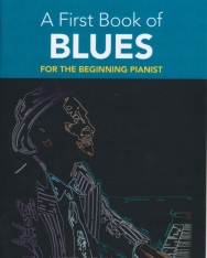 First Book of Blues (easy piano)
